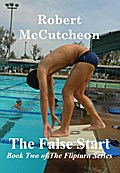 The False Start - Robert McCutcheon