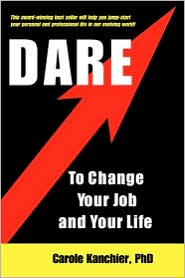 Dare to Change Your Job and Your Life