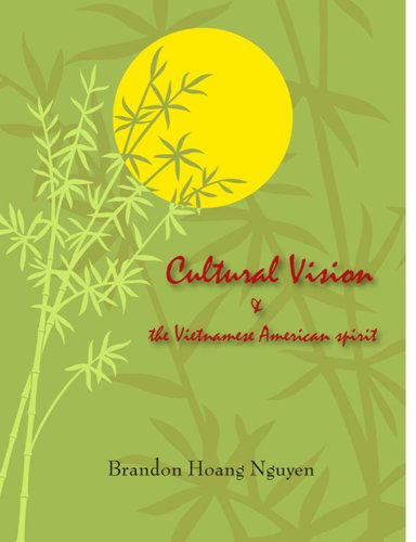 Cultural Vision and Vietnamese-American Spirit