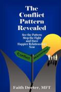 The Conflict Pattern Revealed - Deeter, Faith