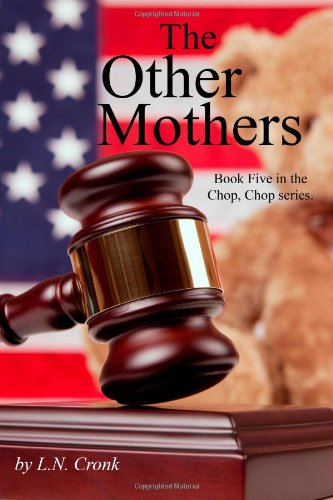 The Other Mothers - L.N. Cronk
