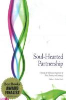 Soul-Hearted Partnership: Creating the Ultimate Experience of Love, Passion, and Intimacy