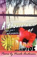 A Thousand Miles of Paradise - Anderson, Nicole