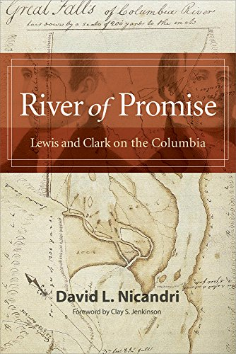 River of Promise: Lewis and Clark on the Columbia - David L. Nicandri