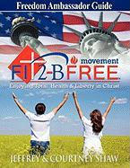Fit 2-B Free Enjoying Total Health & Liberty in Christ - Guide - Shaw, Jeffrey &. Courtney