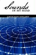 Sounds in My Head - Lofland, Gretchen