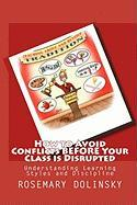 How to Avoid Conflicts Before Your Class Is Disrupted - Dolinsky, Rosemary