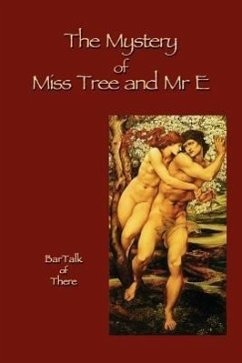 The Mystery of Miss Tree and Mre E