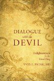 Dialogue with the Devil: Enlightenment for the Unwilling
