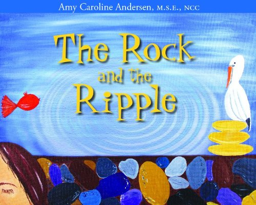 The Rock and the Ripple - Amy Andersen