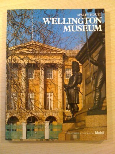 Apsley House: The Wellington Museum - Simon Jervis; Maurice Tomlin