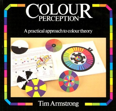 Colour Perception - Tim Armstrong