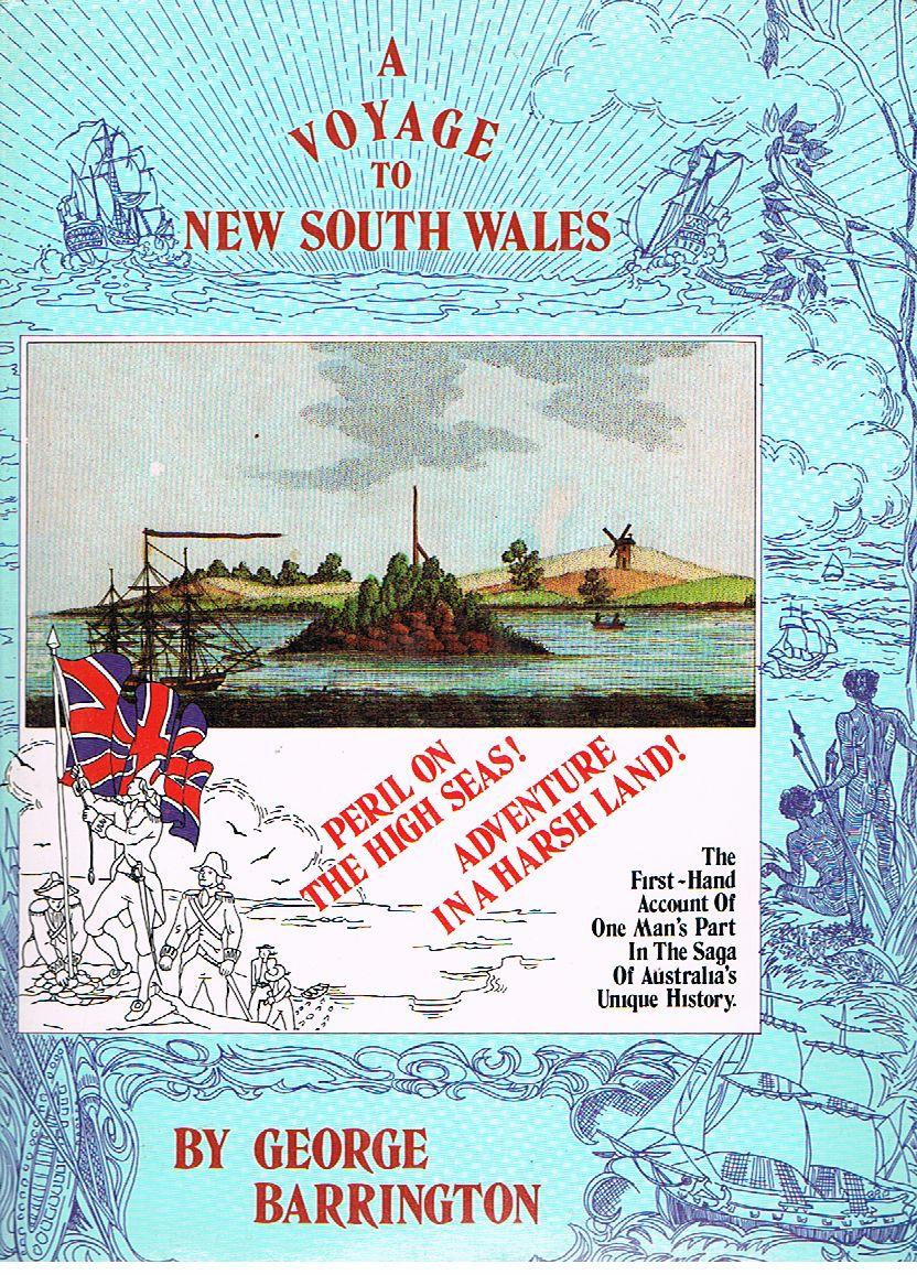 A Voyage to New South Wales - Barrington, George