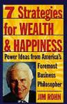 Seven Strategies for Wealth and Happiness - Jim Rohn