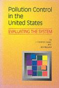 Pollution Control in the United States: Evaluating the System