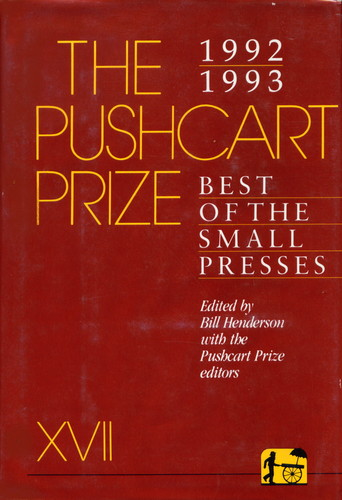 The Pushcart Prize XVii: Best of the Small Presses 1992-1993 - Bill Henderson
