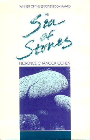 The Sea of Stones: A Novel in Three Parts, Chicago, Jerusalem, Beirut - Florence Chanock Cohen