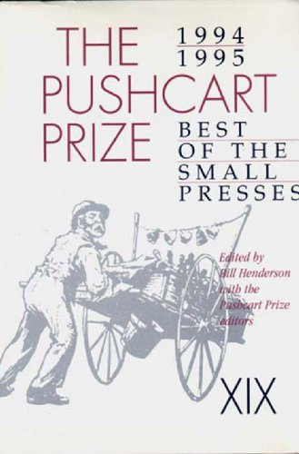 The Pushcart Prize XIX: Best of the Small Presses (1994 - 1995) - Henderson, Bill; St. John, David; Emanuel, Lynn; Brandt, Anthony