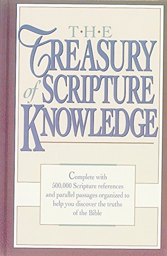 The Treasury of Scripture Knowledge - Torrey, R. A.