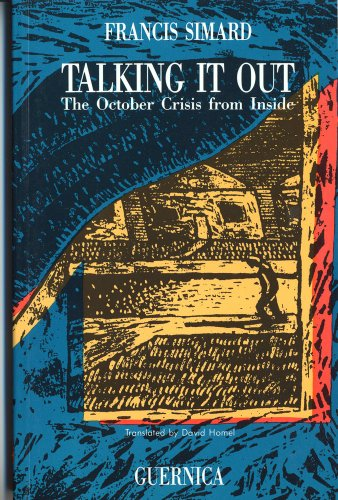Talking It Out (Prose Series 4) - Francis Simard