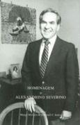 Homenagem a Alexandrino Severino: Essays on the Portugese-Speaking World