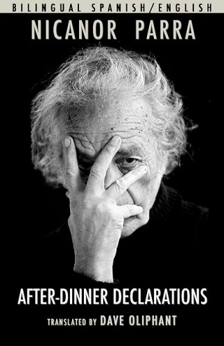 After-Dinner Declarations - Nicanor Parra