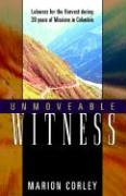 Unmoveable Witness - Corley, Marion