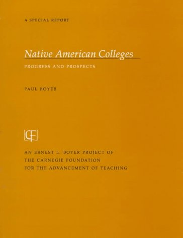 Native American Colleges: Progress and Prospects - Paul Boyer