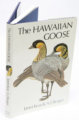 The Hawaiian goose: an experiment in conservation. - Kear, Janet and A. J. Berger.