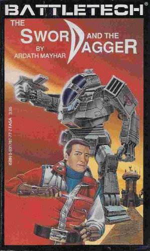 The Sword and the Dagger (Battletech) - Ardath Mayhar