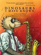 Dinosaurs I Have Known - Polisar, Barry Louis