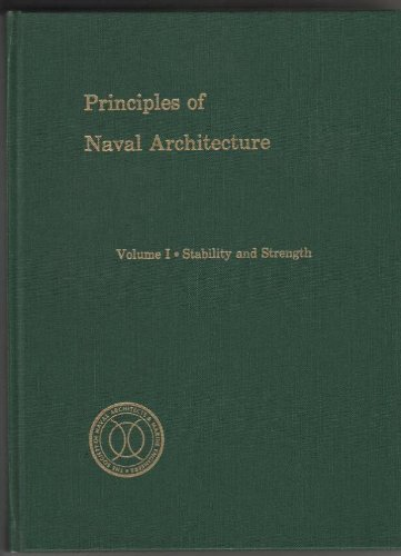 Principles of Naval Architecture, Vol. 1: Stability and Strength - Edward V. Lewis