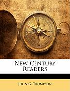 New Century Readers - Thompson, John G.