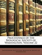 Proceedings of the Biological Society of Washington, Volume 22 - Institution, Smithsonian