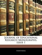 Journal of Educational Research Monographs, Issue 1 - Anonymous