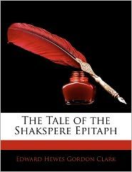 Tale of the Shakspere Epitaph
