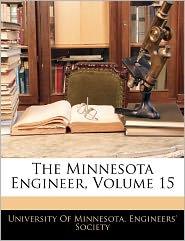The Minnesota Engineer, Volume 15