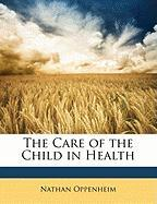 The Care of the Child in Health