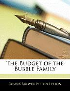 The Budget of the Bubble Family - Lytton, Rosina Bulwer Lytton