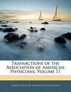Transactions of the Association of American Physicians, Volume 11