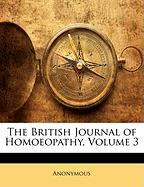 The British Journal of Homoeopathy, Volume 3 - Anonymous