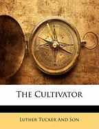 The Cultivator - Tucker and Son, Luther