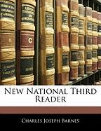 New National Third Reader - Barnes, Charles Joseph