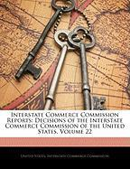 Interstate Commerce Commission Reports: Decisions of the Interstate Commerce Commission of the United States, Volume 22