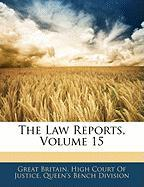The Law Reports, Volume 15