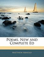 Poems. New and Complete Ed - Arnold, Matthew
