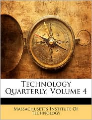 Technology Quarterly, Volume 4