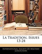 La Tradition, Issues 13-24