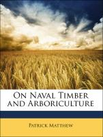 On Naval Timber and Arboriculture - Matthew, Patrick