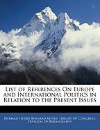 List of References on Europe and International Politics in Relation to the Present Issues